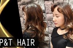 CP&T HAIR-【頂級染燙】